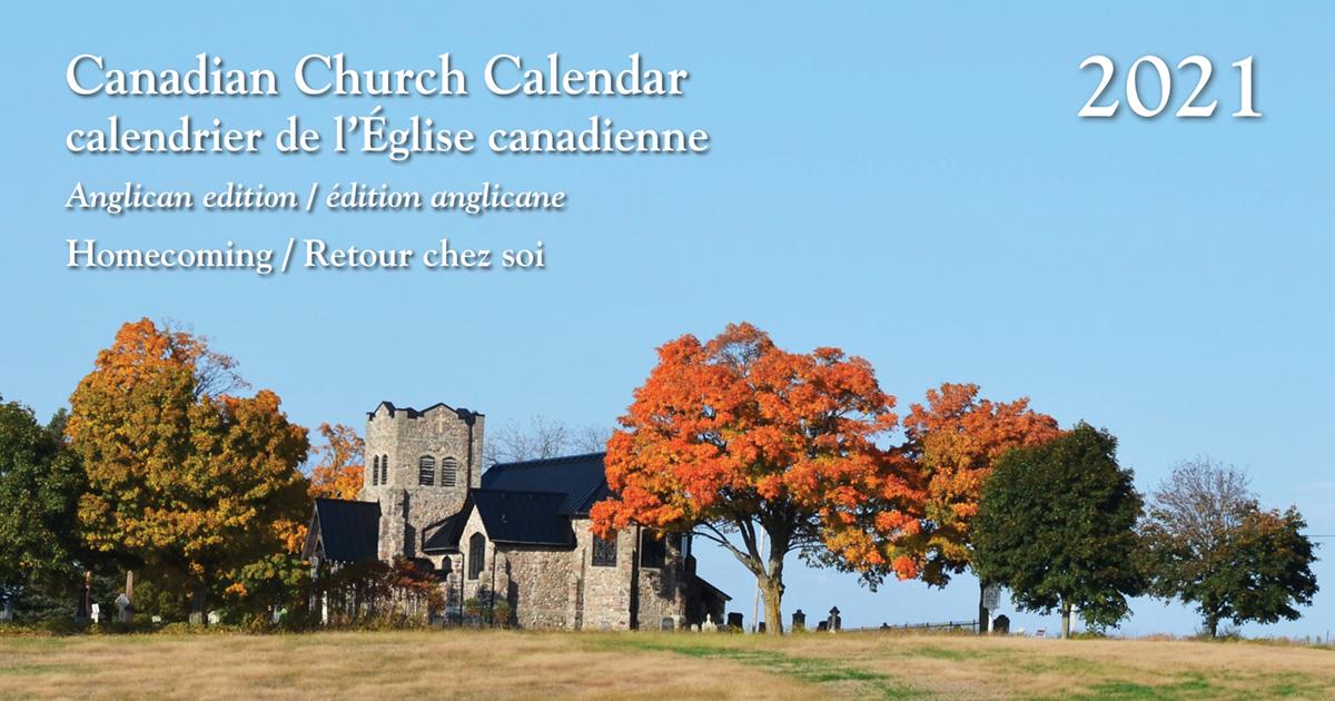 Episcopal Church Calendar 2022.Canadian Church Calendar 2021 The Anglican Church Of Canada