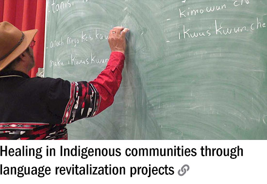 Healing in Indigenous communities through language revitalization projects