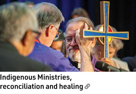 Indigenous Ministries, reconciliation and healing